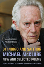 Michael McClure - Of Indigo and Saffron